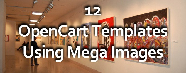 12 Great Examples of OpenCart 2.0 Templates Using Mega Images