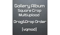 [vqmod] Gallery Album Crop Multiupload - Drag&Drop Order