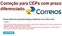 [vQmod] Correção Correios para CEP com prazos diferenciados.