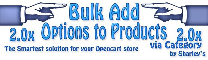 (OcMod) Bulk add Options to Products via Category 2.x