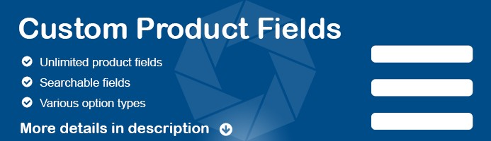 Custom Product Fields UNLIMITED & Searchable