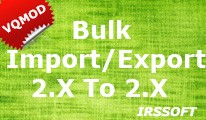 Bulk Import,Export 2.X To 2.X(vqmod)