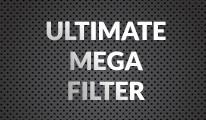 Ultimate Mega Filter