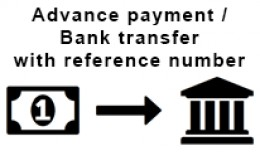 Advance payment / bank transfer with reference n..