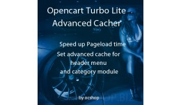 Opencart Turbo. Advanced Cacher. Lite. v1.2