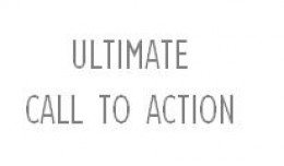 Ultimate Call To Action