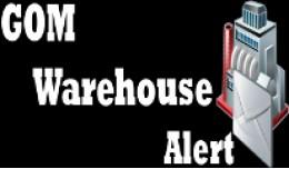 GOM Warehouse Alert