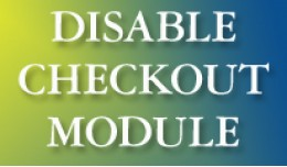 Checkout Disable Module