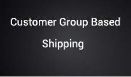 Shipping method based on Customer group and Gues..