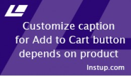 Customize Add to cart button's caption for some ..