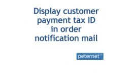Display customer payment tax ID in order notific..