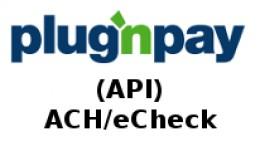 PlugnPay (API) - ACH/eCheck