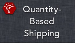 Quantity-Based Shipping