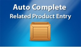 Auto complete related product entry by model num..