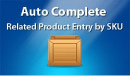 Auto complete related product entry by SKU Numbe..