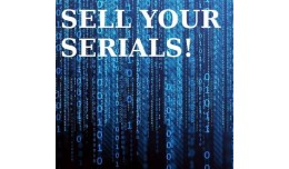 SELL YOUR SERIALS! Keys, Pins & Codes