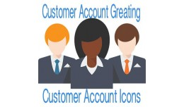 customer Account Greetings and Account Icons for..