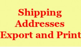 Shipping Addresses Export and Print