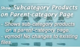 Display Subcategory Products on Parent Category ..
