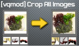 [vqmod] Crop All Images