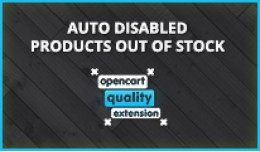 Auto disabled products out stock / quantity be 0