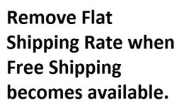 Remove Flat Shipping Rate when Free Shipping bec..