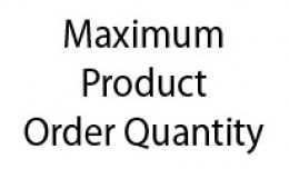 Maximum Product Order Quantity