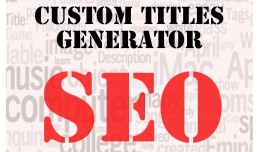 Custom Titles Generator (from Opencart SEO Pack ..