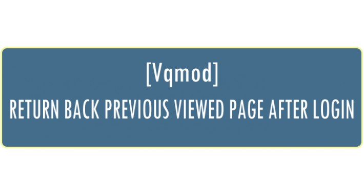 Return Back To Previous Viewed Page After Login (Vqmod)