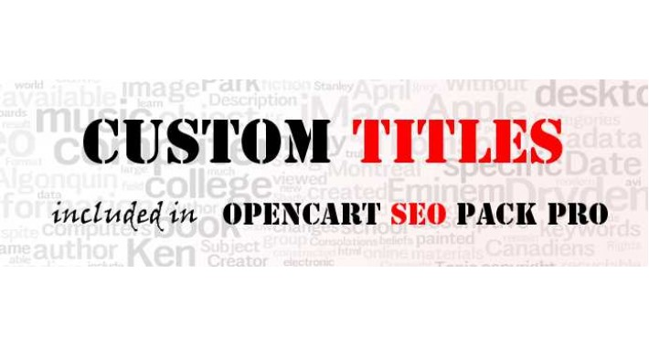 [NEW] Custom Titles (from Opencart SEO PACK PRO)