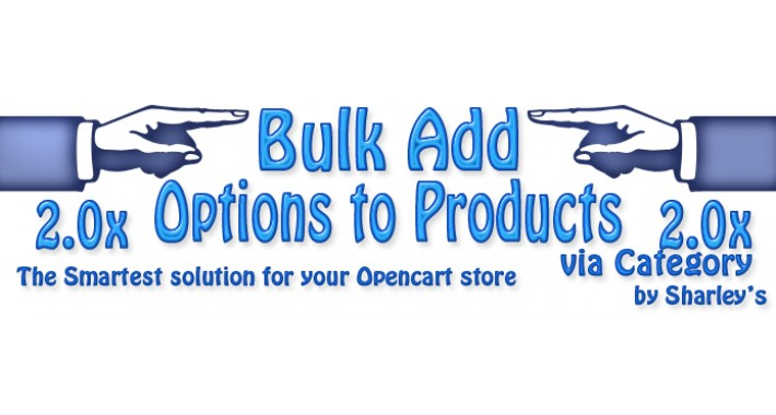 (OcMod) Bulk add Options to Products via Category