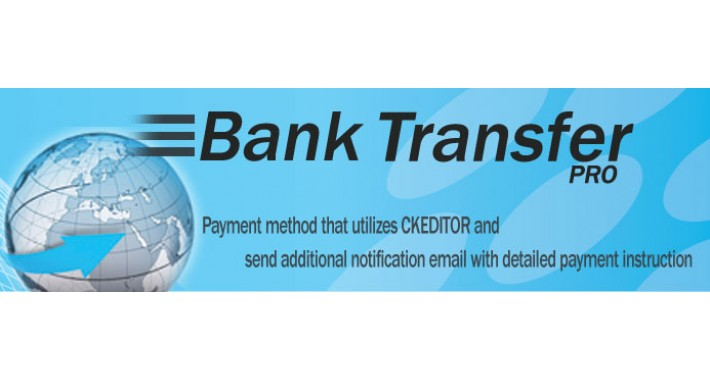 Bank Transfer Pro -  with CKEditor and Additional Notification