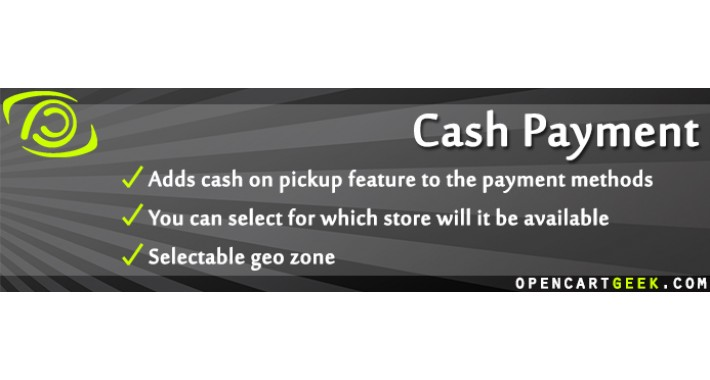 Cash Payment (opt.restrict by shipping method, customer group)