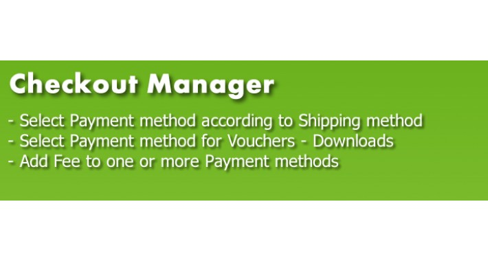 Checkout Manager = Shipping to Payment combos + Payments Fee