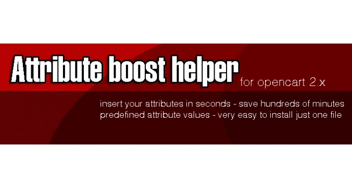 Attribute Boost Helper V1.1 for opencart 2.x