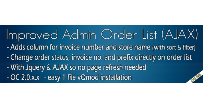 Improved Admin Order List (AJAX) for OC 2.0