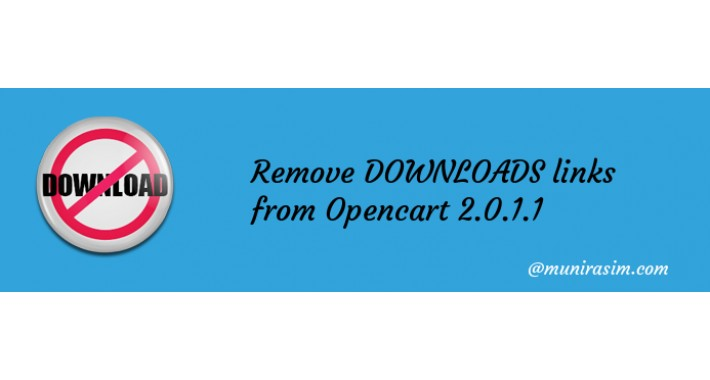 Remove DOWNLOADS From Opencart 2
