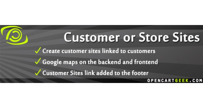Customer or Store Sites / Location (+ Google Map)