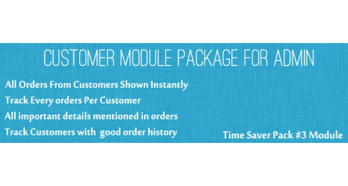 Customer Extended Features - Time Saver Pack