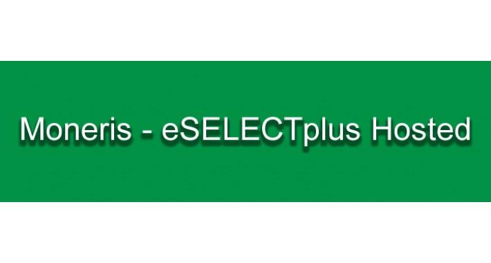 Moneris - eSelect Plus Hosted (Redirect)