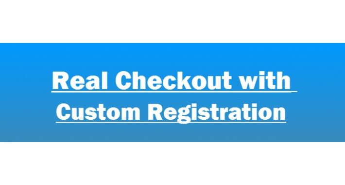 Real Smart Checkout with Custom Registration