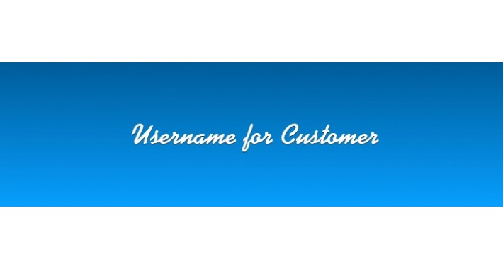 Username for customer