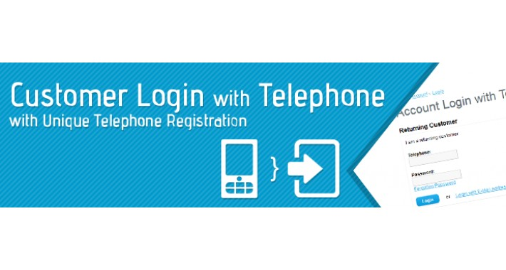 Customer Login with Telephone with Unique Telephone Registration