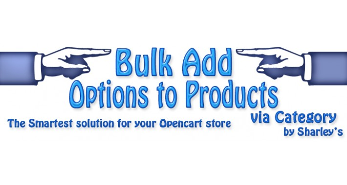(vQmod) Bulk add Options to Products via Category