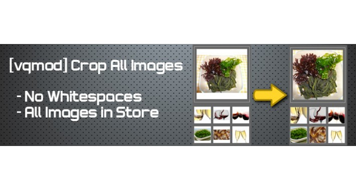 [vqmod] Crop All Images
