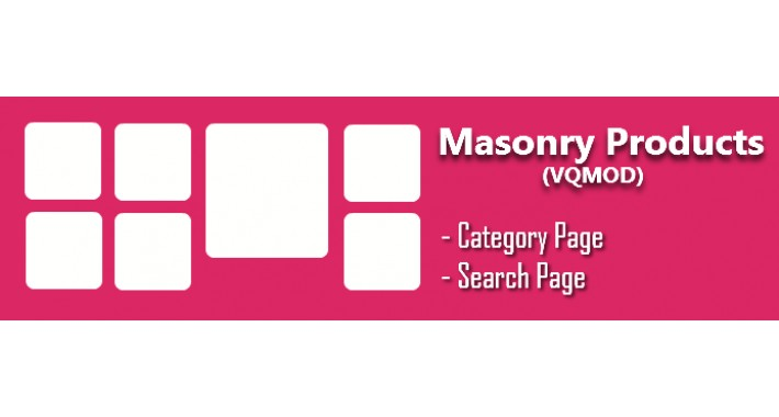 Masonry Products - VQMOD (for Category & Search pages)