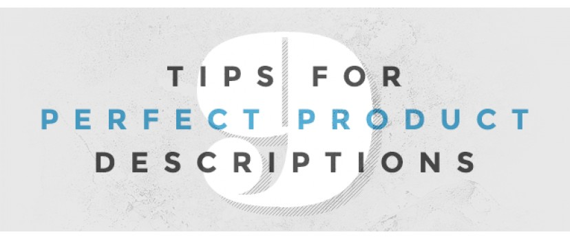 9 Tips for Perfect Product Descriptions