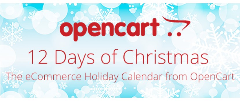 12 Days of Christmas - The eCommerce Holiday Calendar from OpenCart