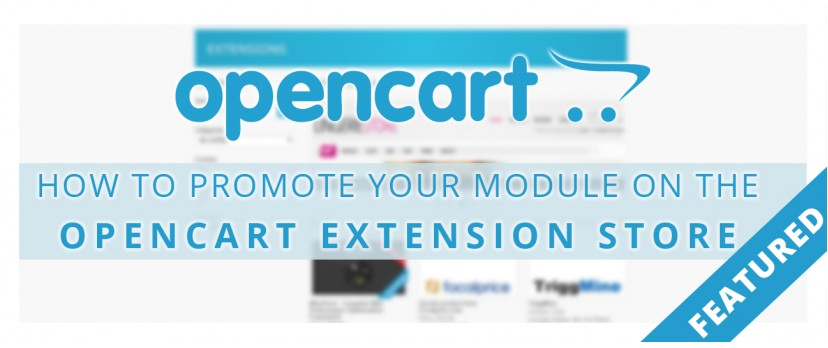 How to promote your module on the OpenCart Extension Store