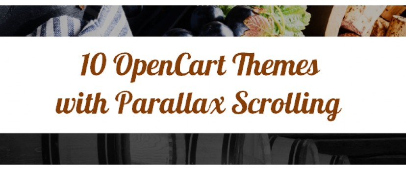 Check 10 Professional OpenCart Templates with Parallax